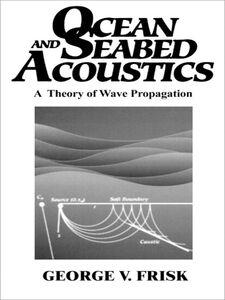 Ebook in inglese Ocean and Seabed Acoustics Frisk, George V.
