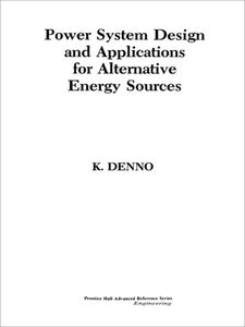 Ebook in inglese Power System Design and Applications for Alternative Energy Sources Denno, Khalil