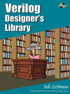 Foto Cover di Verilog Designer's Library, Ebook inglese di Bob Zeidman, edito da Pearson Education