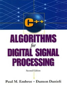 Ebook in inglese C++ Algorithms for Digital Signal Processing Danieli, Damon , Embree, Paul