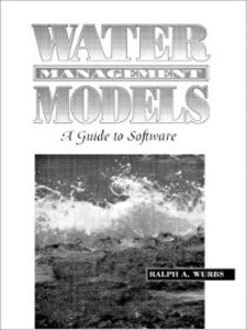 Foto Cover di Water Management Models, Ebook inglese di Ralph A. Wurbs, edito da Pearson Education