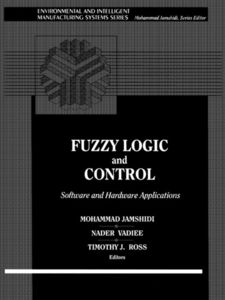 Ebook in inglese Fuzzy Logic and Control Jamshidi, Mohammad , Ross, Timothy , Vadiee, Nader