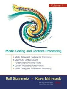 Ebook in inglese Multimedia Fundamentals, Volume 1 Nahrstedt, Klara , Steinmetz, Ralf