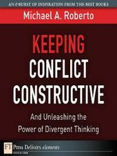 Keeping Conflict Constructive