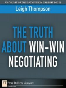 Ebook in inglese The Truth About Win-Win Negotiating Thompson, Leigh L.