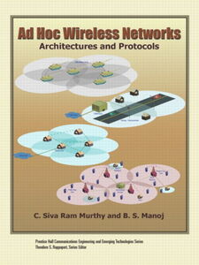 Ebook in inglese Ad Hoc Wireless Networks Manoj, B.S. , Murthy, C. Siva Ram