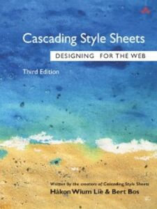 Ebook in inglese Cascading Style Sheets Bos, Bert , Lie, Hakon Wium
