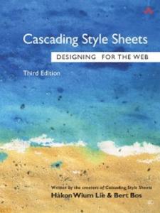 Ebook in inglese Cascading Style Sheets Bos, Bert , Lie, Hakon Wium