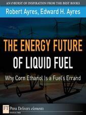 The Energy Future of Liquid Fuel