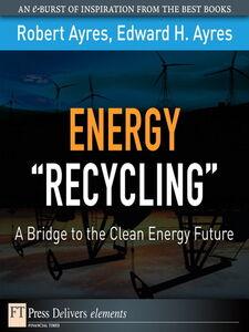 "Ebook in inglese Energy ""Recycling"" Ayres, Edward H. , Ayres, Robert U."
