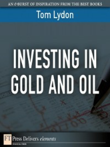 Ebook in inglese Investing in Gold and Oil Lydon, Tom
