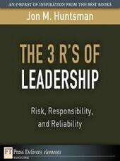 The 3 R's of Leadership