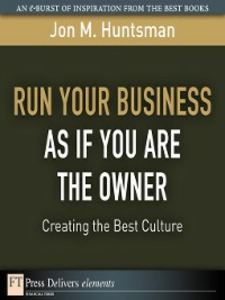 Ebook in inglese Run Your Business as if You Are the Owner Huntsman, Jon