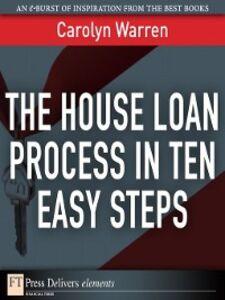 Ebook in inglese The House Loan Process in Ten Easy Steps Warren, Carolyn