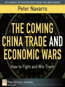 Ebook in inglese The Coming China Trade and Economic Wars Navarro, Peter