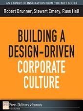 Building a Design-Driven Corporate Culture