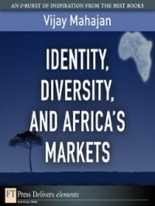 Ebook in inglese Identity, Diversity, and Africa's Markets Mahajan, Vijay