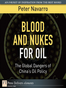 Ebook in inglese Blood and Nukes for Oil Navarro, Peter
