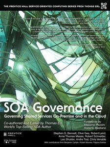 Ebook in inglese SOA Governance Laird, Robert , Manes, Anne Thomas , Moores, Robert , Tost, Andre