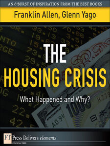 Ebook in inglese The Housing Crisis Allen, Franklin , Yago, Glenn