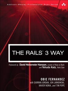 Foto Cover di The Rails™ 3 Way, Ebook inglese di Obed (Obie) Fernandez, edito da Pearson Education
