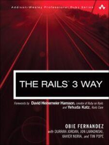 Ebook in inglese The Rails™ 3 Way Fernandez, Obed (Obie)