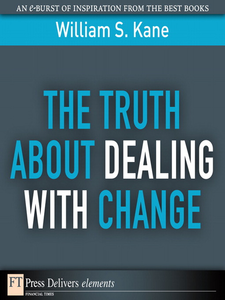 Ebook in inglese The Truth About Dealing with Change Kane, William S.