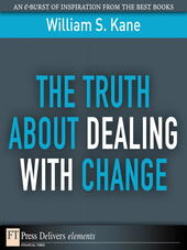 The Truth About Dealing with Change