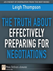 Ebook in inglese The Truth About Effectively Preparing for Negotiations Thompson, Leigh L.