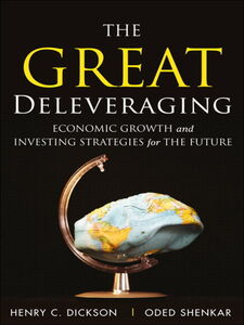 Ebook in inglese The Great Deleveraging Dickson, Chip , Shenkar, Oded