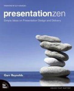 Foto Cover di Presentation Zen, Ebook inglese di Garr Reynolds, edito da Pearson Education