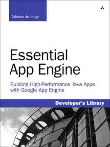 Ebook in inglese Essential App Engine Jonge, Adriaan de
