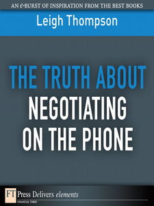 Ebook in inglese The Truth About Negotiating on the Phone Thompson, Leigh L.