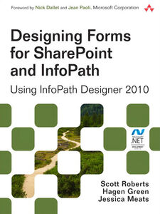 Foto Cover di Designing Forms for SharePoint and InfoPath, Ebook inglese di AA.VV edito da Pearson Education