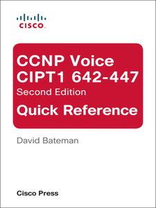 Ebook in inglese CCNP Voice CIPT1 642-447 Quick Reference Bateman, David J.