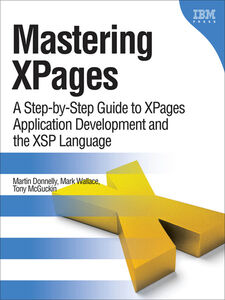 Ebook in inglese Mastering Xpages Donnelly, Martin , McGuckin, Tony , Wallace, Mark