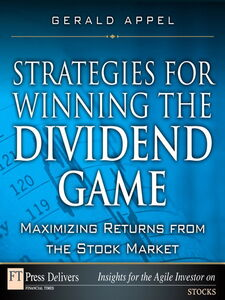 Ebook in inglese Strategies for Winning the Dividend Game Appel, Gerald