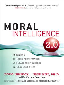 Foto Cover di Moral Intelligence 2.0, Ebook inglese di Fred Kiel Ph.D.,Doug Lennick, edito da Pearson Education