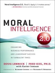Ebook in inglese Moral Intelligence 2.0 Lennick, Doug , Ph.D., Fred Kiel