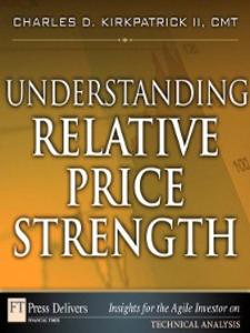 Ebook in inglese Understanding Relative Price Strength II, Charles D. Kirkpatrick