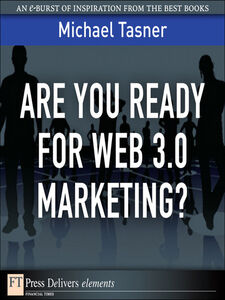 Ebook in inglese Are You Ready for Web 3.0 Marketing? Tasner, Michael