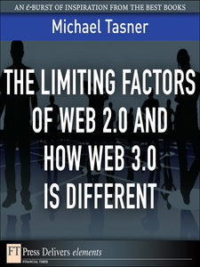 Ebook in inglese The Limiting Factors of Web 2.0 and How Web 3.0 Is Different Tasner, Michael