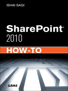 Ebook in inglese SharePoint 2010 How-To Sagi, Ishai