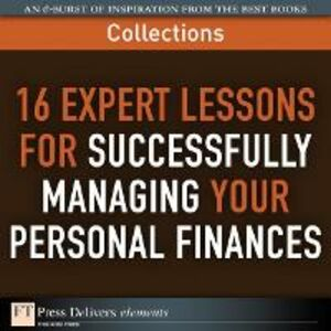 Ebook in inglese 16 Expert Lessons for Successfully Managing Your Personal Finances (Collection) Delivers, FT Press