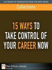 15 Ways to Take Control of Your Career Now