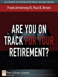 Ebook in inglese Are You on Track for Your Retirement? Brown, Paul B. , III, Frank Armstrong