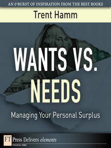 Ebook in inglese Wants vs. Needs Hamm, Trent A.
