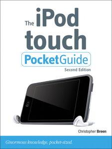 Foto Cover di The iPod Touch Pocket Guide, Ebook inglese di Christopher Breen, edito da Pearson Education