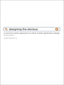 Foto Cover di Designing the Obvious, Ebook inglese di Robert Hoekman Jr., edito da Pearson Education