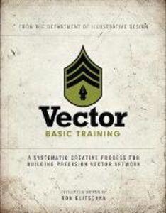 Foto Cover di Vector Basic Training, Ebook inglese di Von Glitschka, edito da Pearson Education